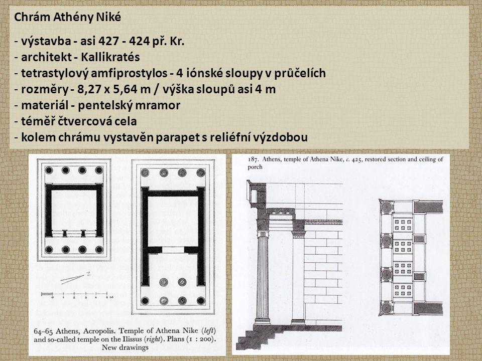 Chrám Athény Niké - výstavba - asi 427 - 424 př. Kr.