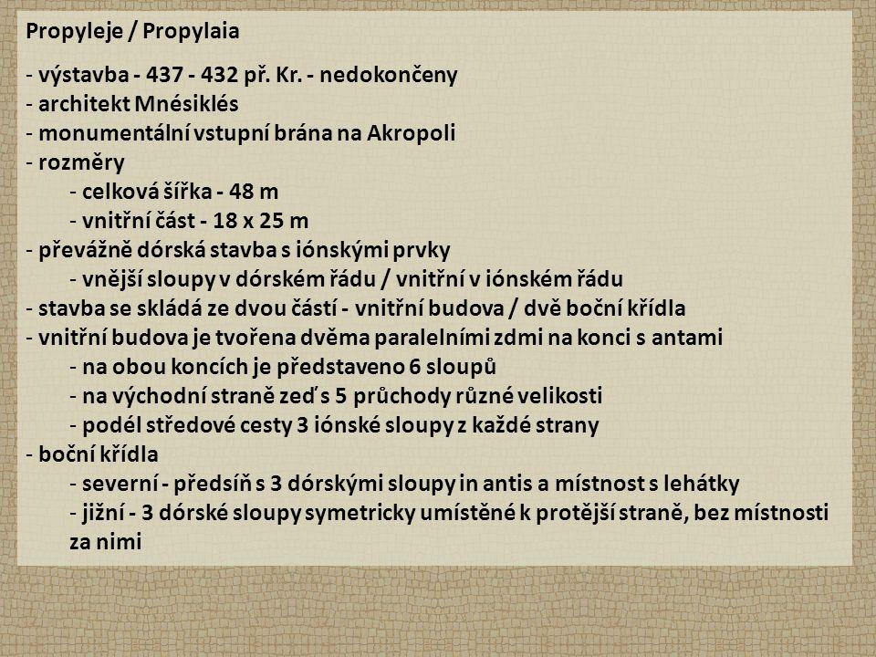 Propyleje / Propylaia - výstavba - 437 - 432 př. Kr.