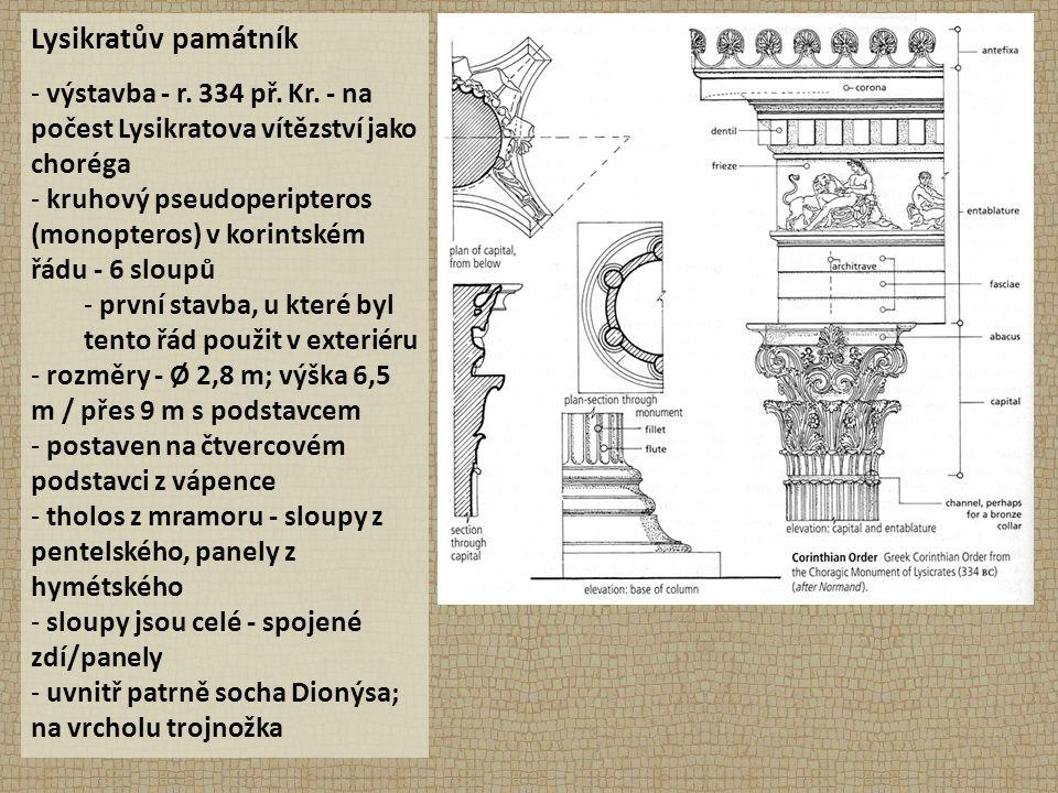 Lysikratův památník - výstavba - r. 334 př. Kr.