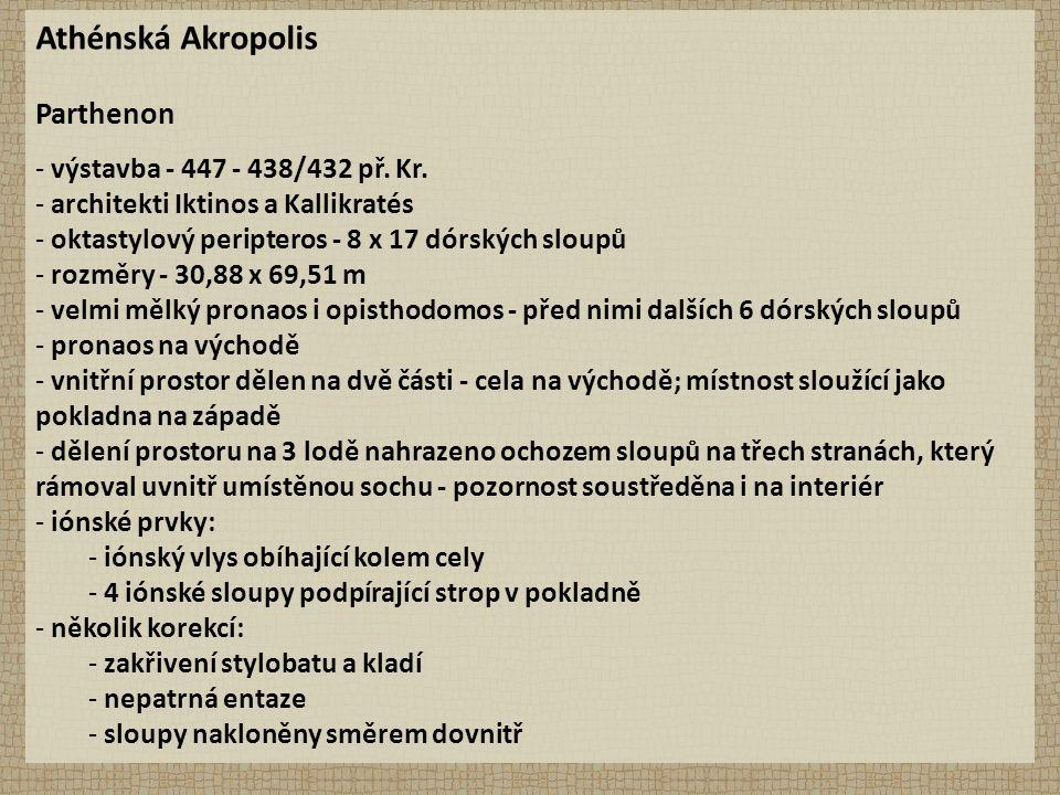 Athénská Akropolis Parthenon - výstavba - 447 - 438/432 př.
