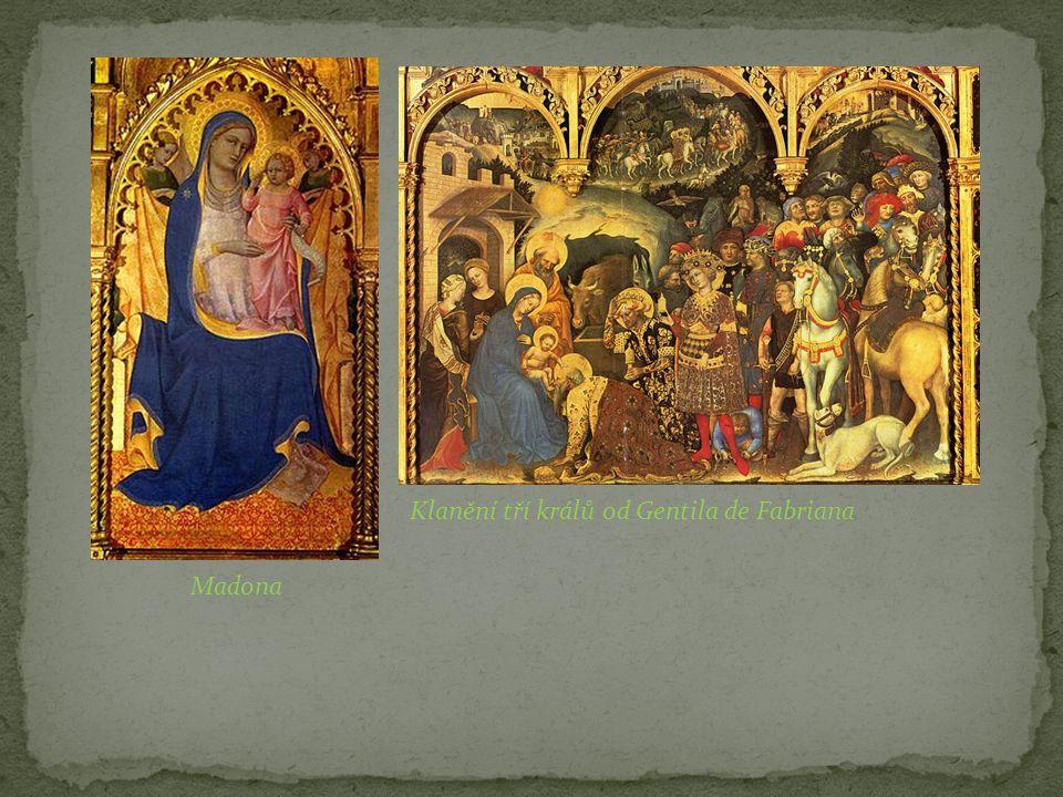 Madona Klanění tří králů od Gentila de Fabriana