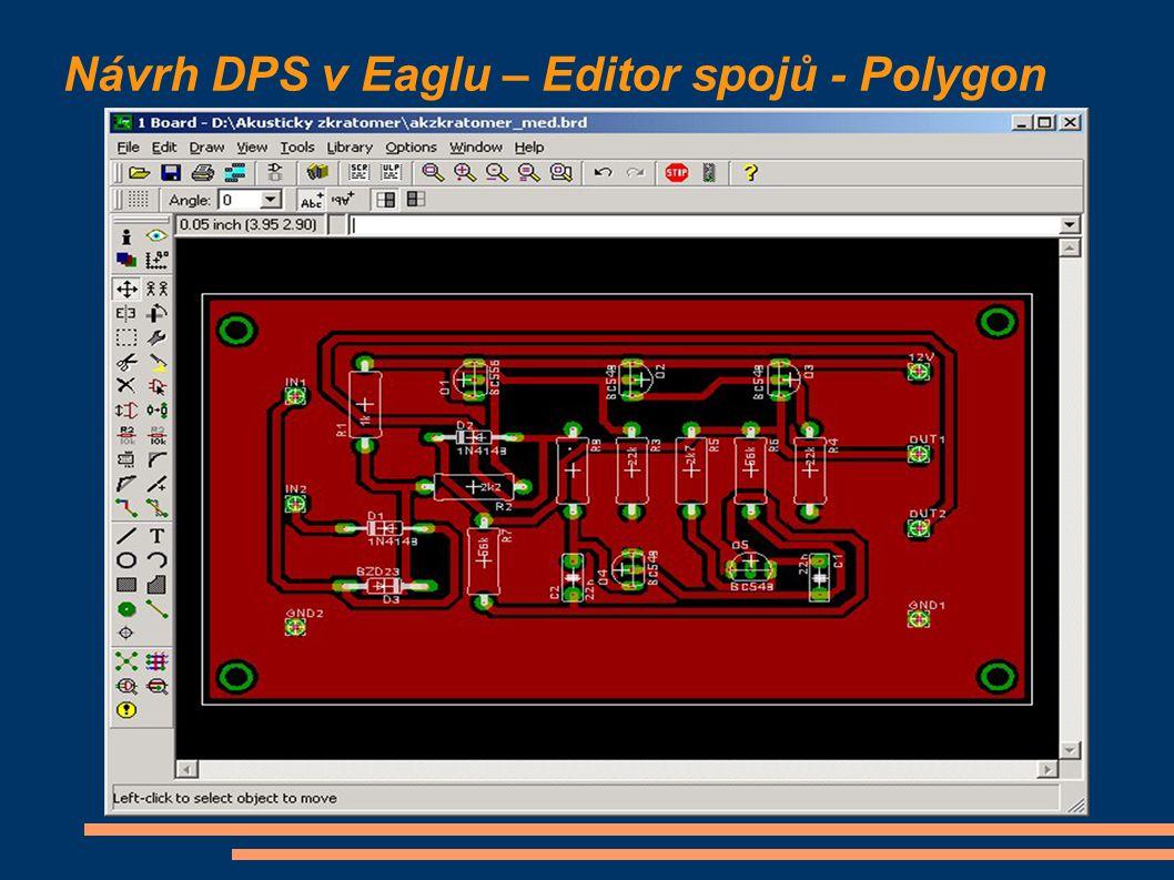 Návrh DPS v Eaglu – Editor spojů - Polygon