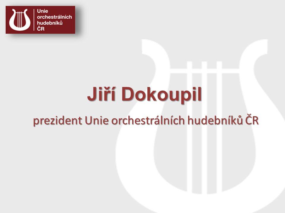 Jiří Dokoupil prezident Unie orchestrálních hudebníků ČR