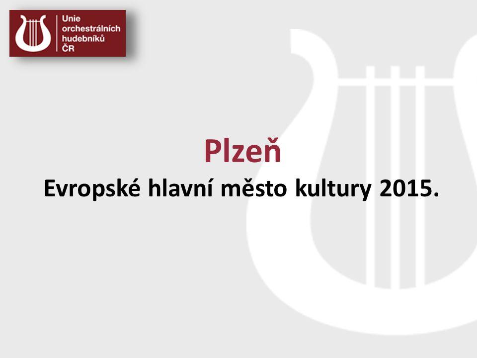 Plzeň Evropské hlavní město kultury 2015.