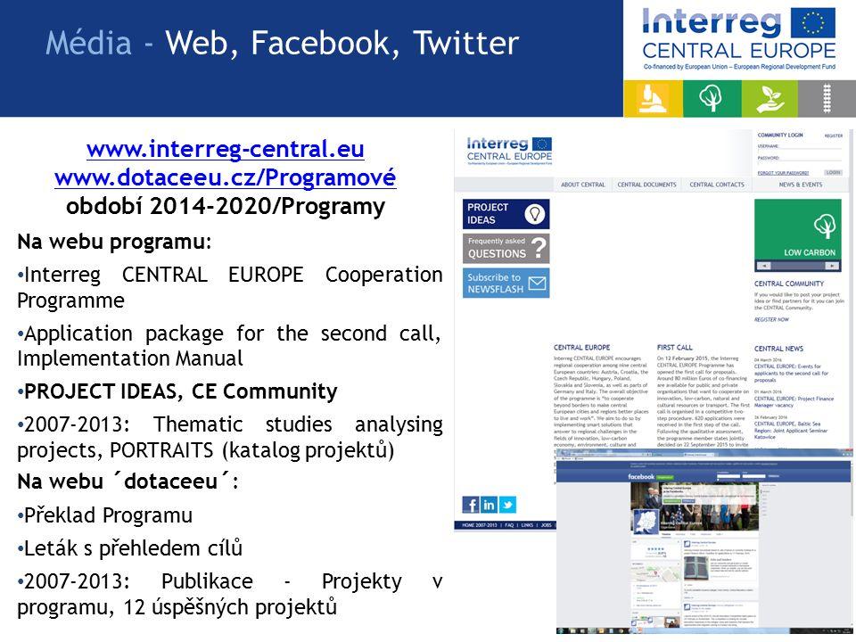 www.interreg-central.eu www.dotaceeu.cz/Programové www.dotaceeu.cz/Programové období 2014-2020/Programy Média - Web, Facebook, Twitter Na webu programu: Interreg CENTRAL EUROPE Cooperation Programme Application package for the second call, Implementation Manual PROJECT IDEAS, CE Community 2007-2013: Thematic studies analysing projects, PORTRAITS (katalog projektů) Na webu ´dotaceeu´: Překlad Programu Leták s přehledem cílů 2007-2013: Publikace - Projekty v programu, 12 úspěšných projektů