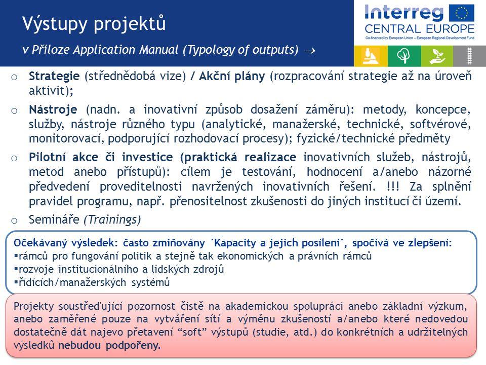 o Strategie (střednědobá vize) / Akční plány (rozpracování strategie až na úroveň aktivit); o Nástroje (nadn.