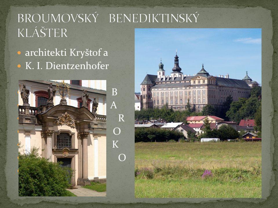 architekti Kryštof a K. I. Dientzenhofer B B A R O K K O