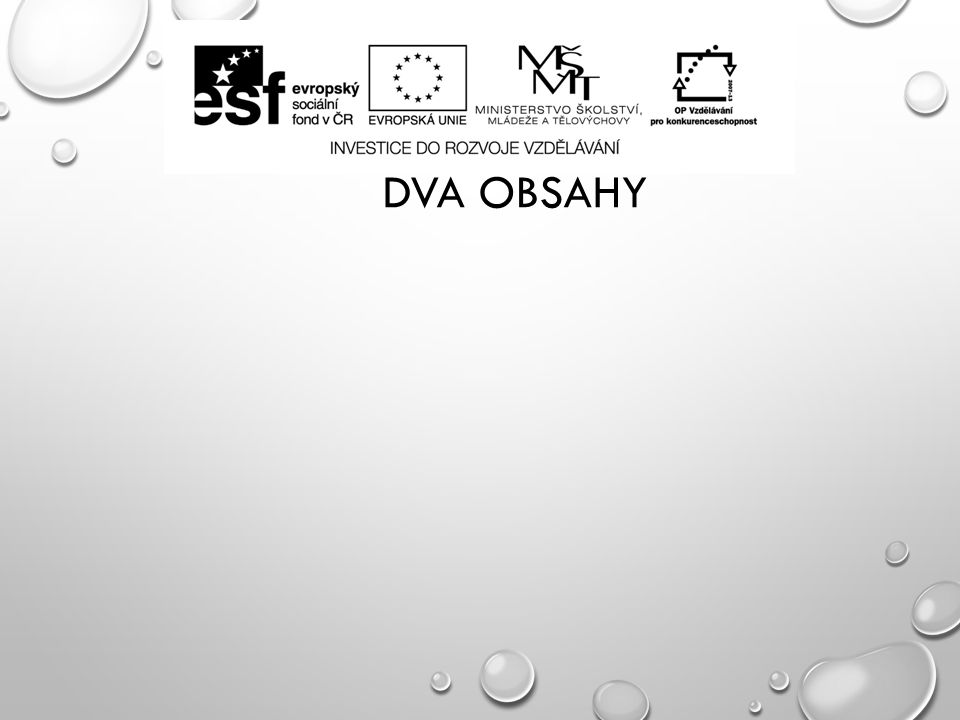 DVA OBSAHY