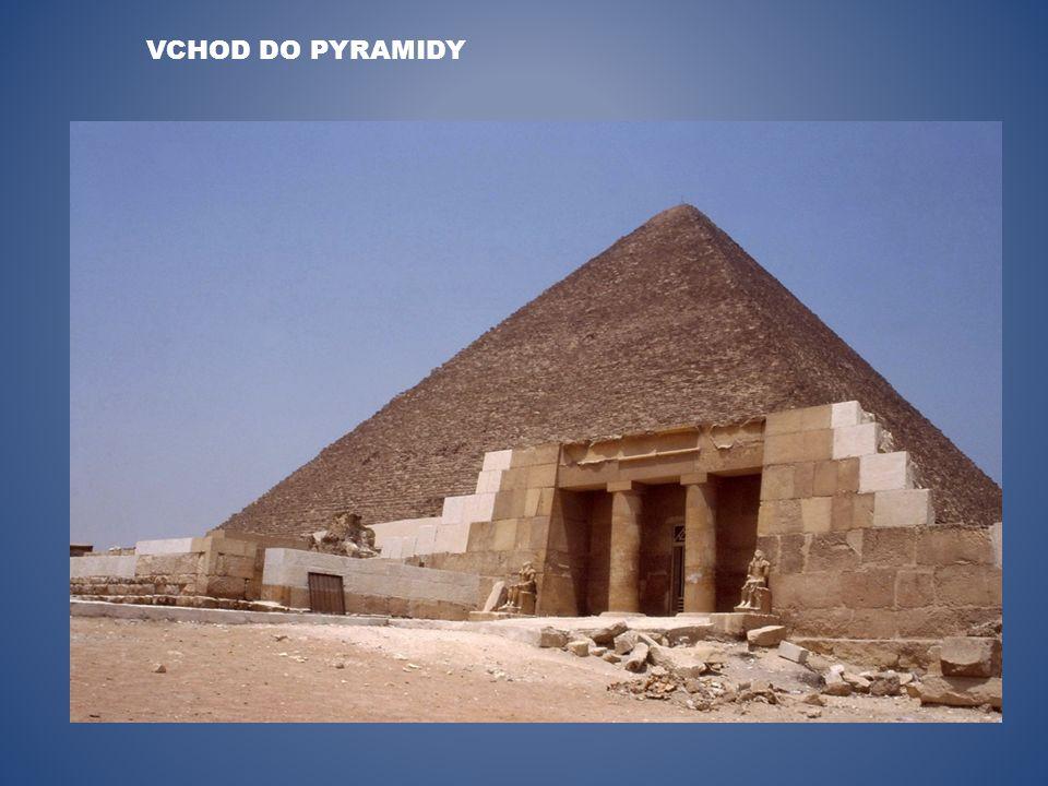 VCHOD DO PYRAMIDY