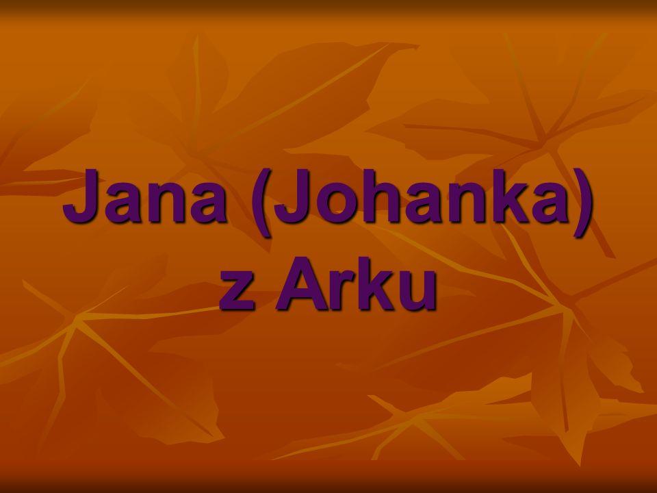 Jana (Johanka) z Arku