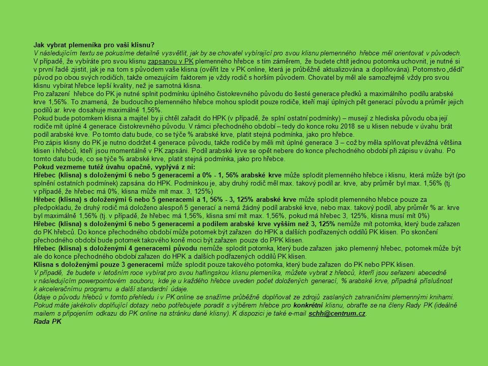 inseminacepřirozená plemenitba ANDIAMO AQUAVIT I MARCO MERLINNAMER NICOLO N-BONIFÁC NERO STIVAL ST-LARGOS inseminace ADAMW-MAX ATHOS AVALON NEFRIS AMARANTH AJAX - G NIBELUNG ARTIST-L ARMIN-Q