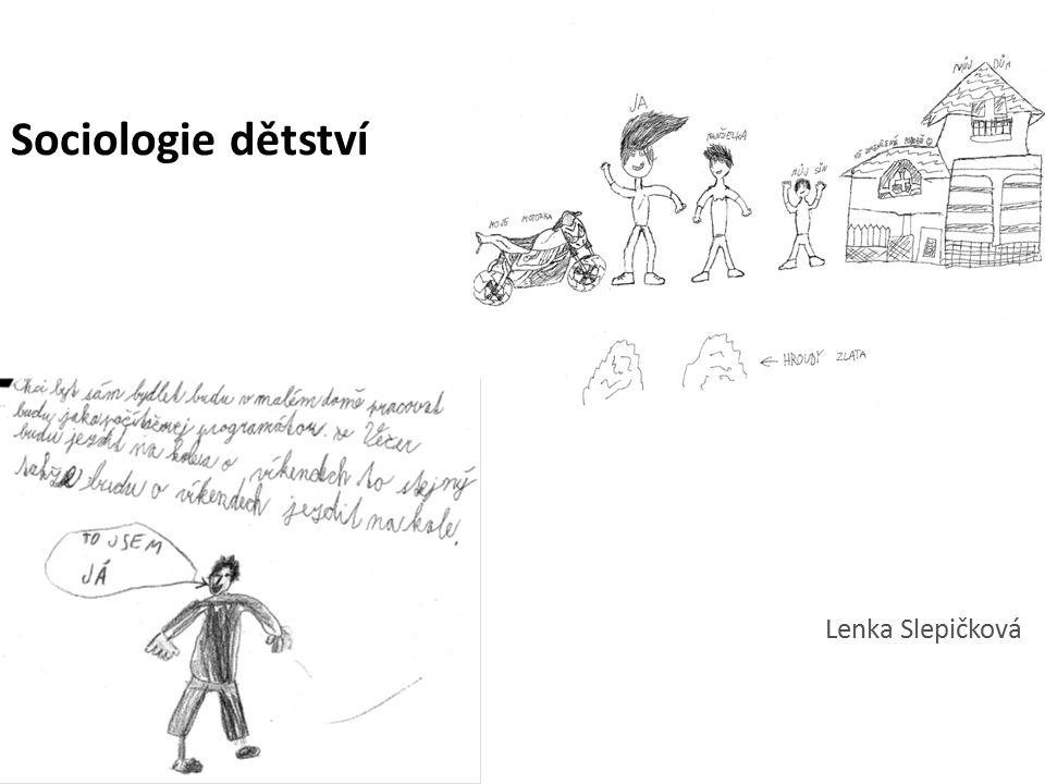 Sociologie dětství Lenka Slepičková