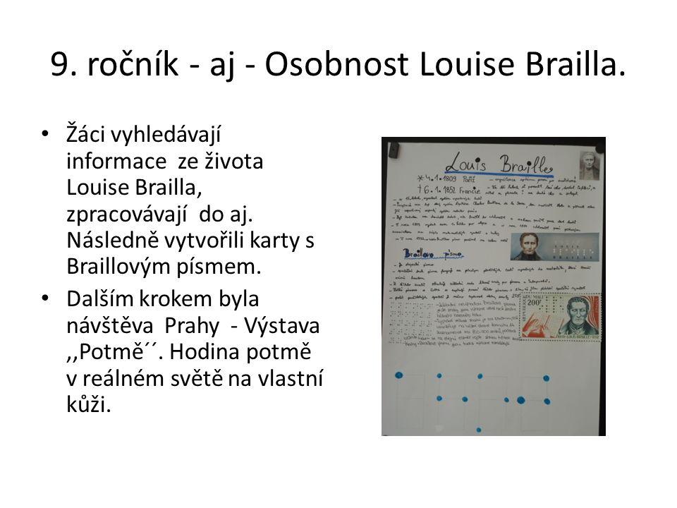 9. ročník - aj - Osobnost Louise Brailla.