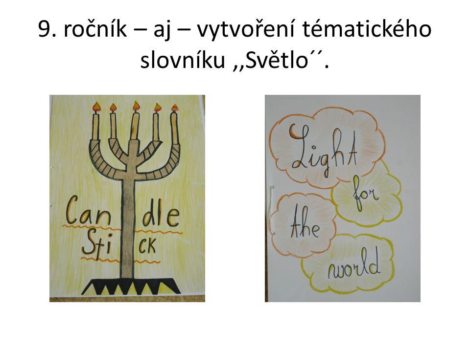 9. ročník – aj – vytvoření tématického slovníku,,Světlo´´.