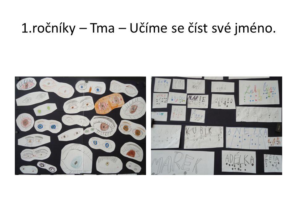 1.ročníky – Tma – Učíme se číst své jméno.