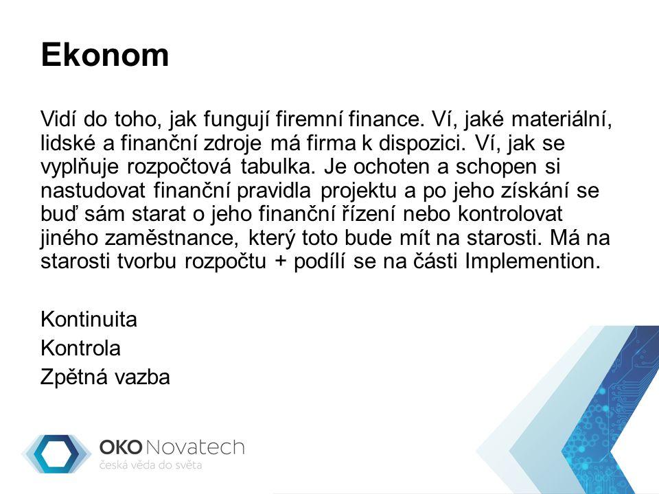 Ekonom Vidí do toho, jak fungují firemní finance.