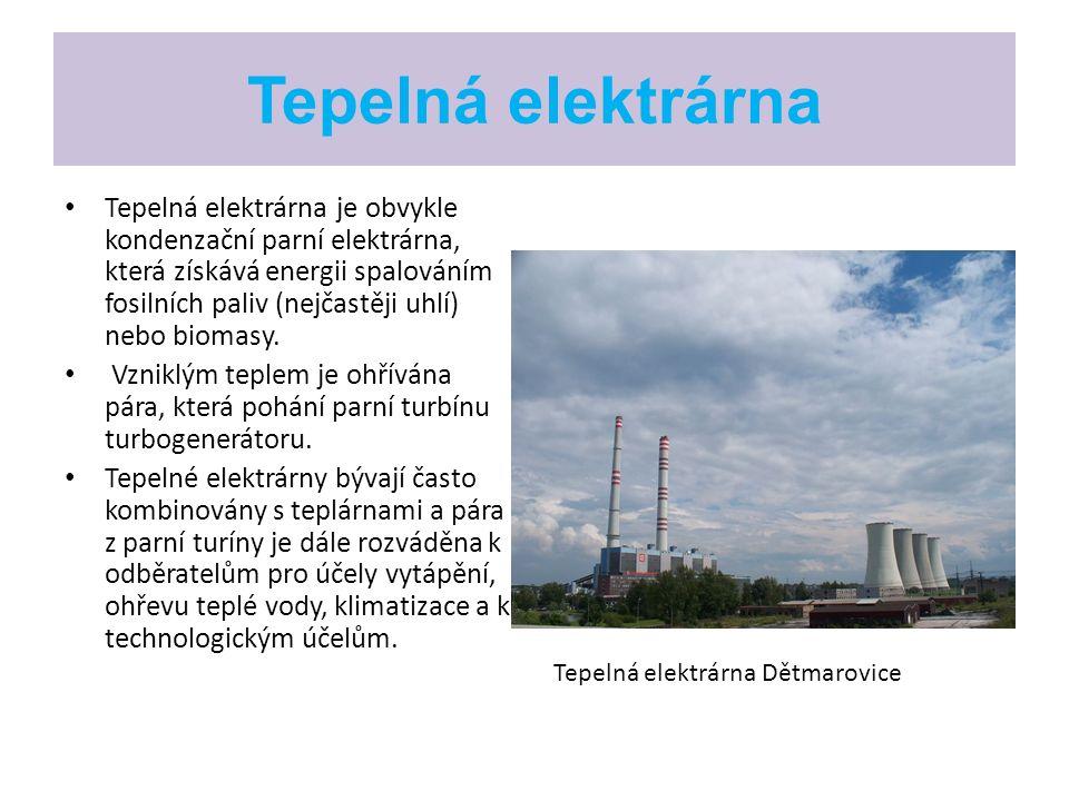 Tepelná elektrárna Tepelná elektrárna je obvykle kondenzační parní elektrárna, která získává energii spalováním fosilních paliv (nejčastěji uhlí) nebo