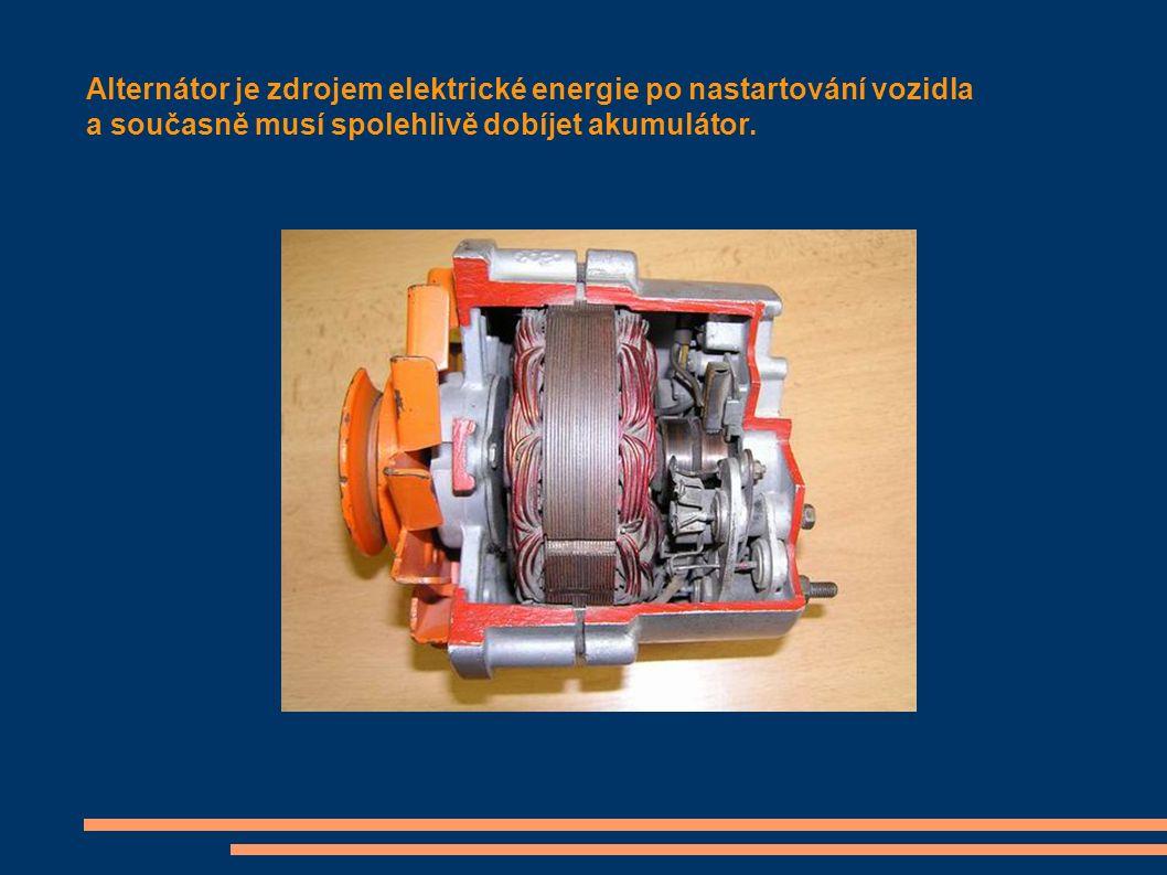 Alternátor je zdrojem elektrické energie po nastartování vozidla a současně musí spolehlivě dobíjet akumulátor.