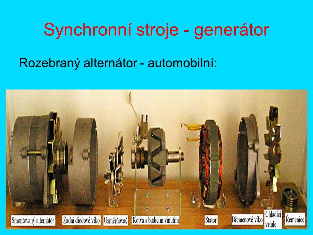 Synchronní stroje - generátor Rozebraný alternátor - automobilní: