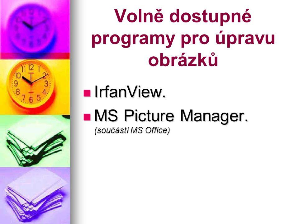 Volně dostupné programy pro úpravu obrázků IrfanView.