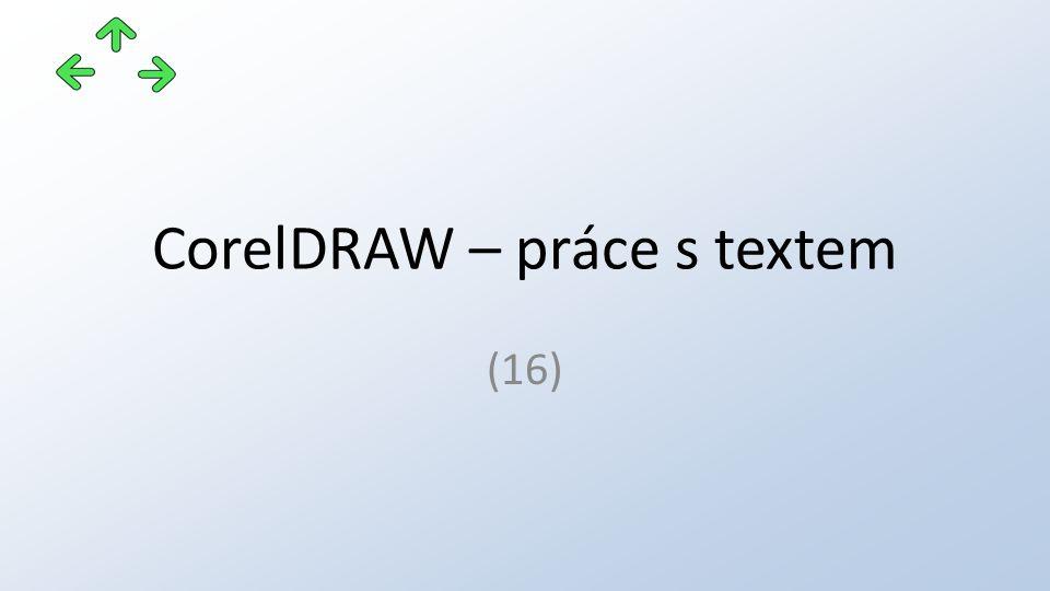 CorelDRAW – práce s textem (16)