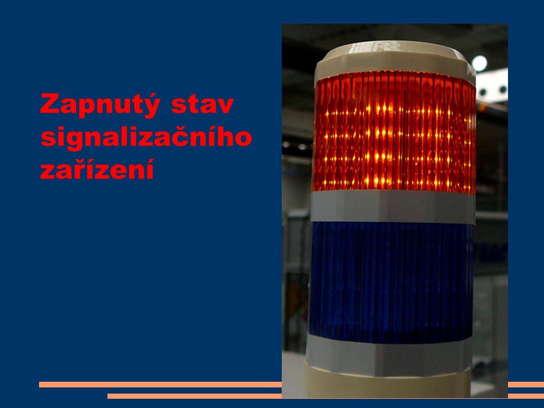 Zapnutý stav signalizačního zařízení