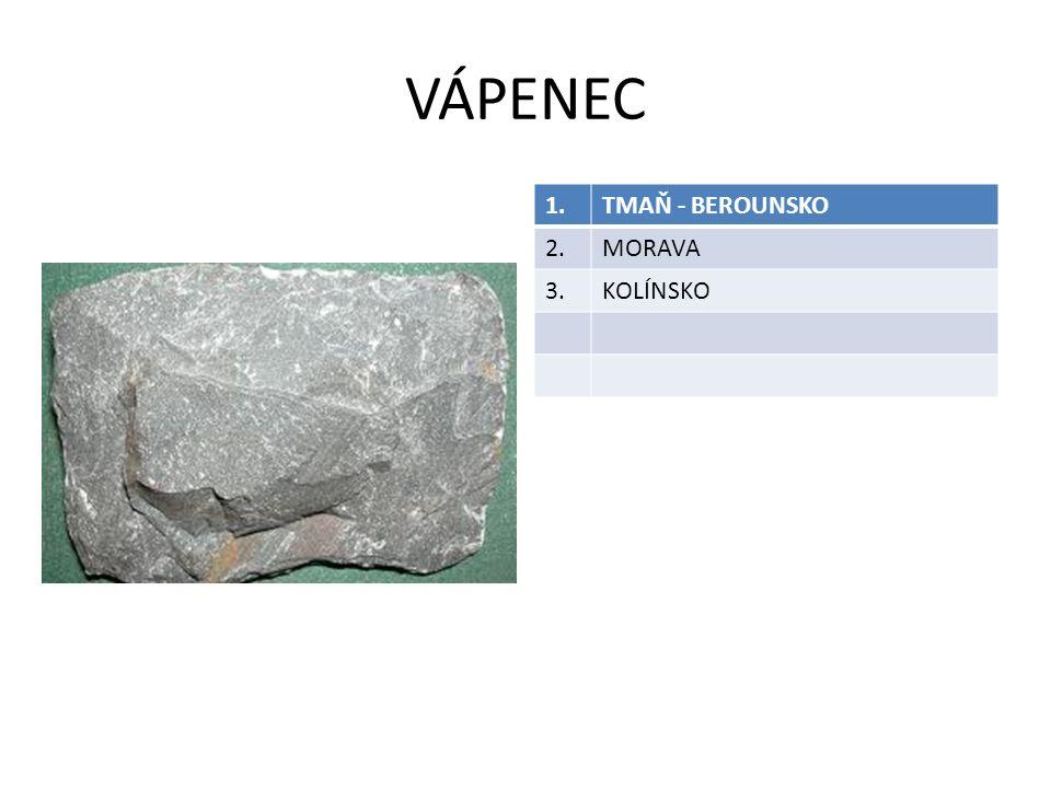 VÁPENEC 1.TMAŇ - BEROUNSKO 2.MORAVA 3.KOLÍNSKO
