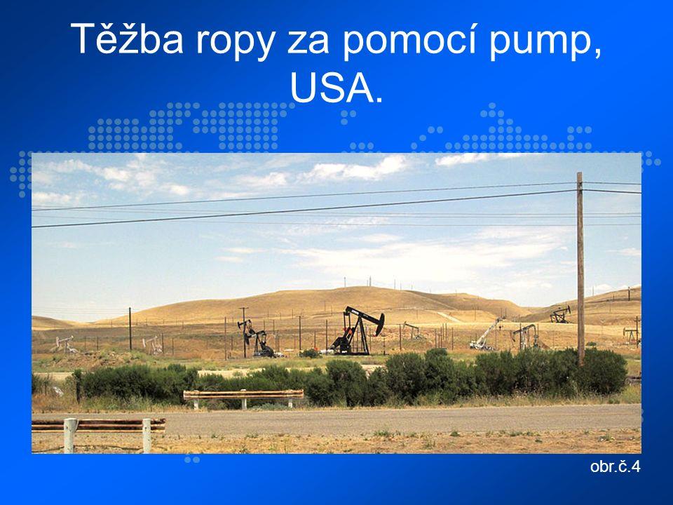 Těžba ropy za pomocí pump, USA. obr.č.4