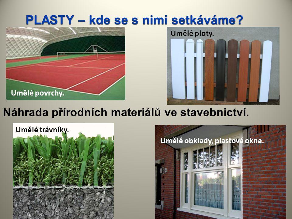 Náhrada přírodních materiálů ve stavebnictví. Umělé povrchy. Umělé trávníky. Umělé obklady, plastová okna. Umělé ploty.