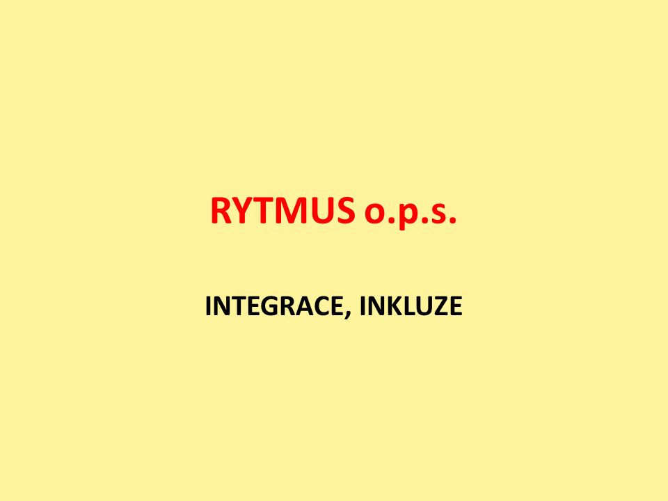 RYTMUS o.p.s. INTEGRACE, INKLUZE