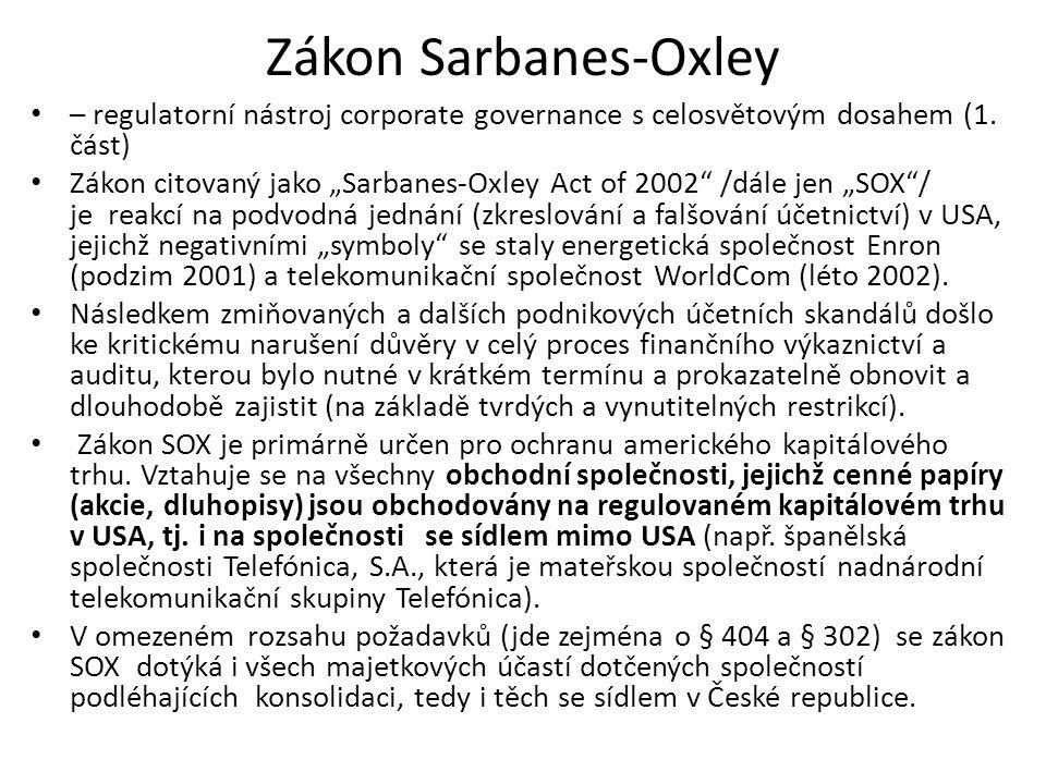 """Zákon Sarbanes-Oxley – regulatorní nástroj corporate governance s celosvětovým dosahem (1. část) Zákon citovaný jako """"Sarbanes-Oxley Act of 2002"""" /dál"""