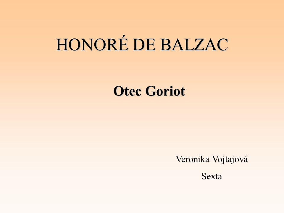 HONORÉ DE BALZAC Otec Goriot Veronika Vojtajová Sexta