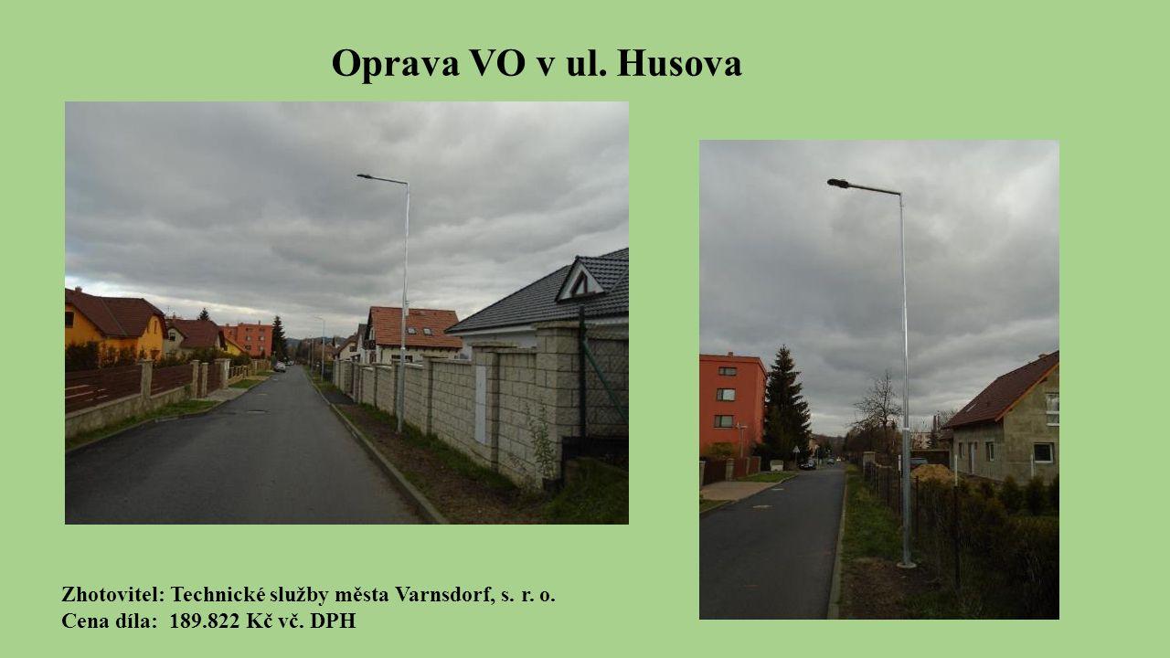 Oprava VO v ul. Husova Zhotovitel: Technické služby města Varnsdorf, s.