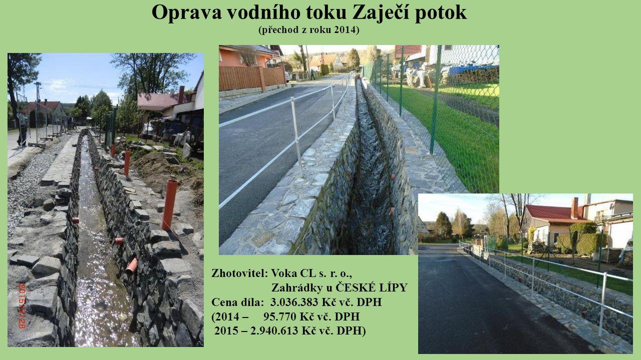 Oprava vodního toku Zaječí potok (přechod z roku 2014) Zhotovitel: Voka CL s.