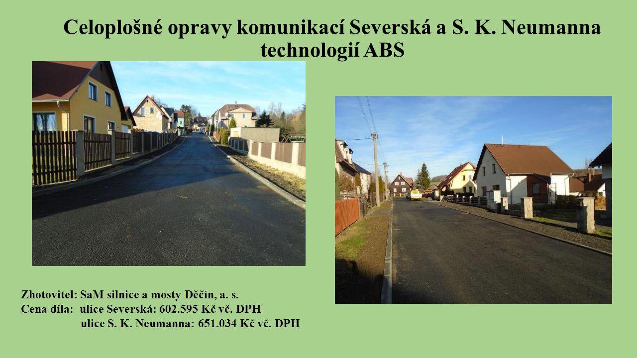 Celoplošné opravy komunikací Severská a S. K.