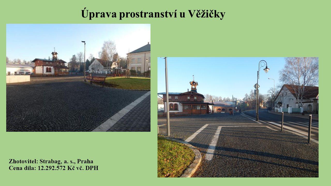 Zhotovitel: Strabag, a. s., Praha Cena díla: 12.292.572 Kč vč. DPH