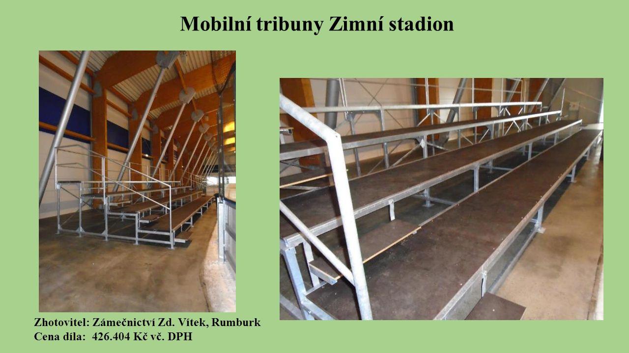 Mobilní tribuny Zimní stadion Zhotovitel: Zámečnictví Zd.