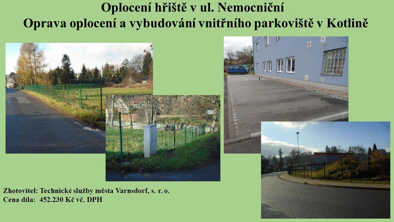 Zhotovitel: Technické služby města Varnsdorf, s. r.
