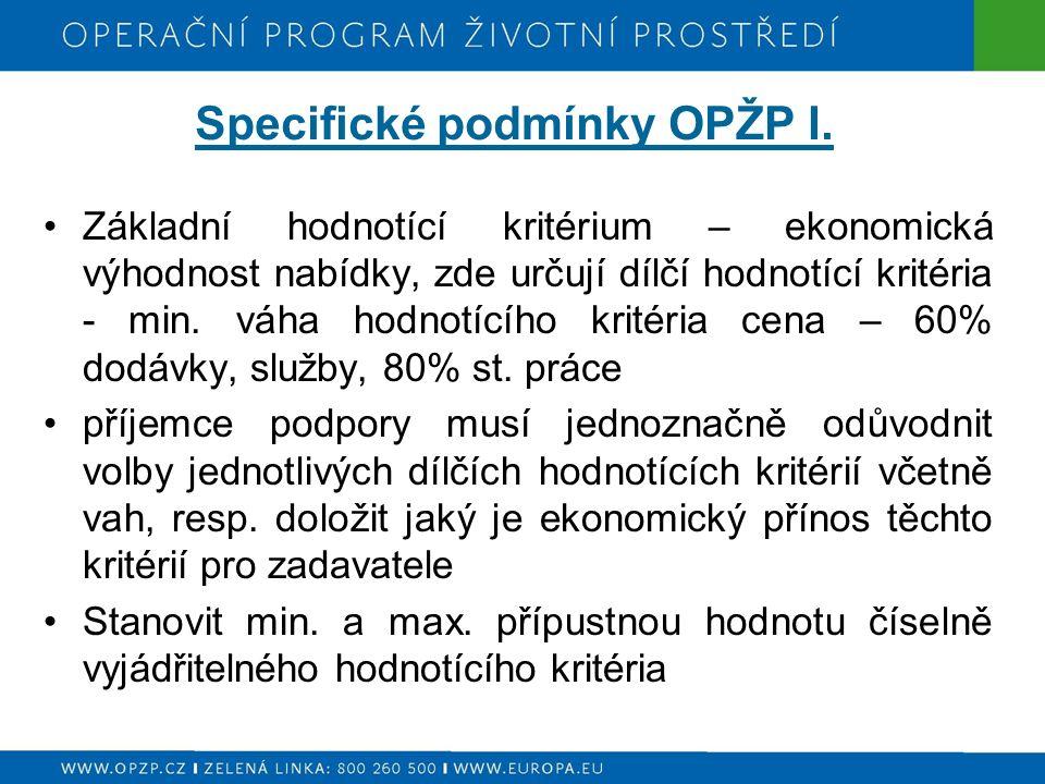Specifické podmínky OPŽP I.