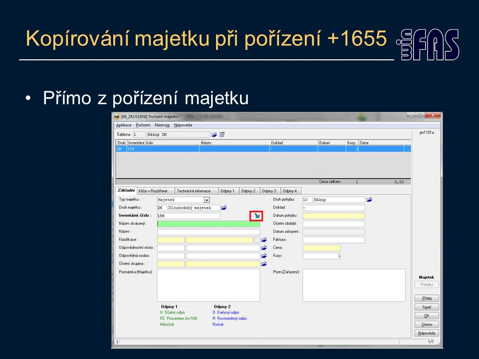 Kopírování majetku při pořízení +1655 Přímo z pořízení majetku