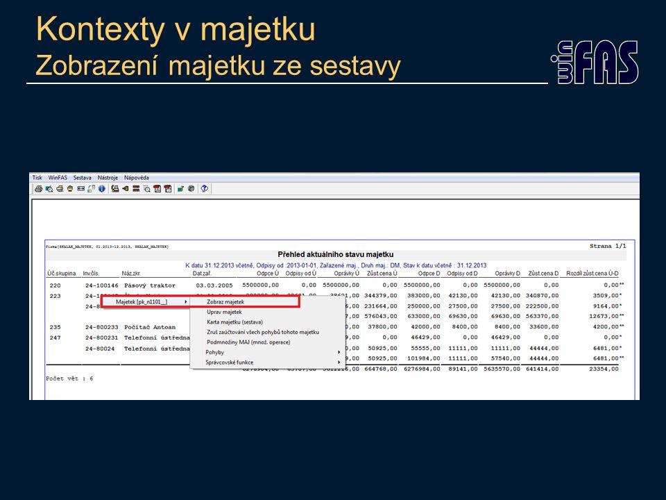 Kontexty v majetku Zobrazení majetku ze sestavy