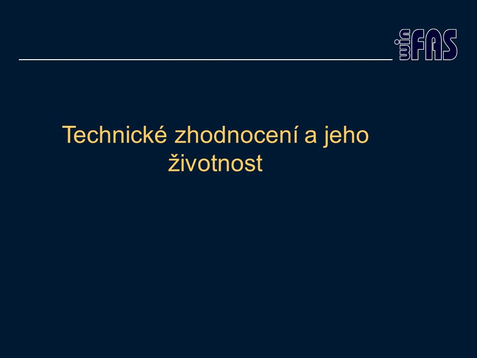 Technické zhodnocení a jeho životnost