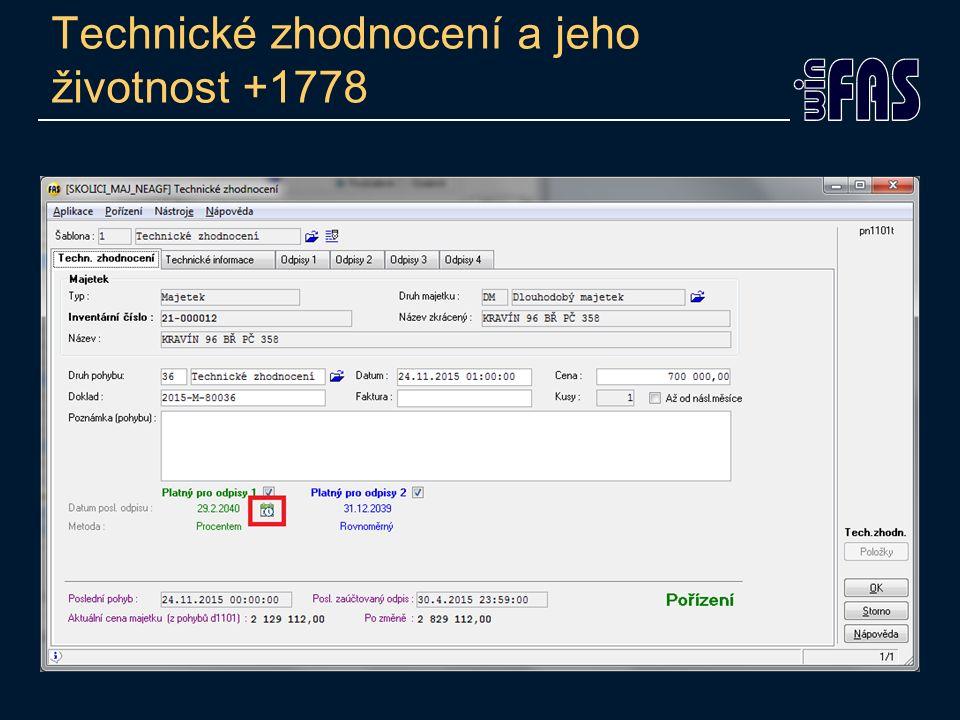 Technické zhodnocení a jeho životnost +1778