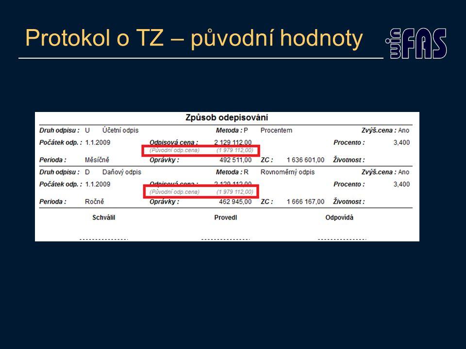 Protokol o TZ – původní hodnoty