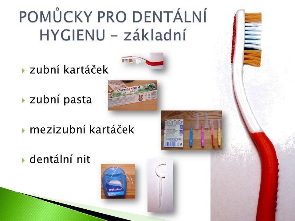  zubní kartáček  zubní pasta  mezizubní kartáček  dentální nit