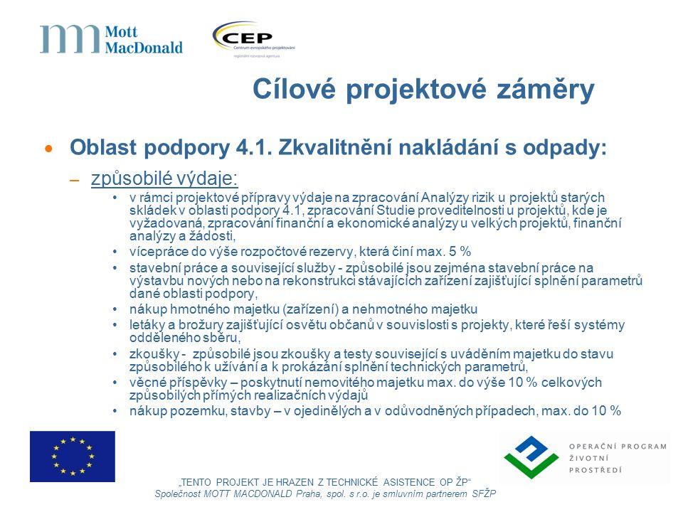 Cílové projektové záměry  Oblast podpory 4.1.