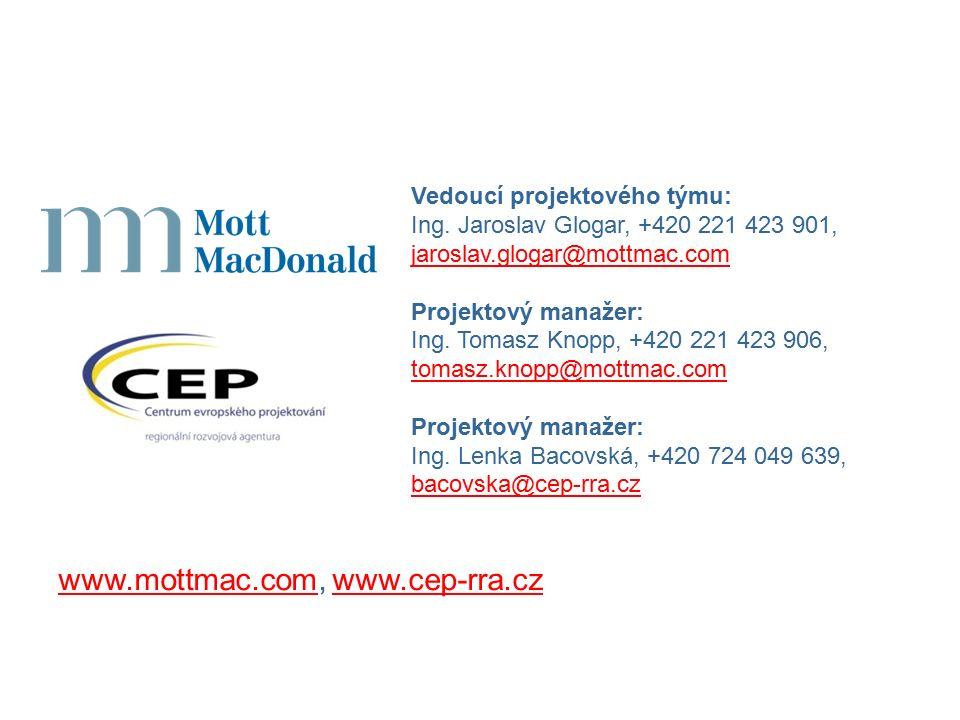 www.mottmac.comwww.mottmac.com, www.cep-rra.cz Vedoucí projektového týmu: Ing.