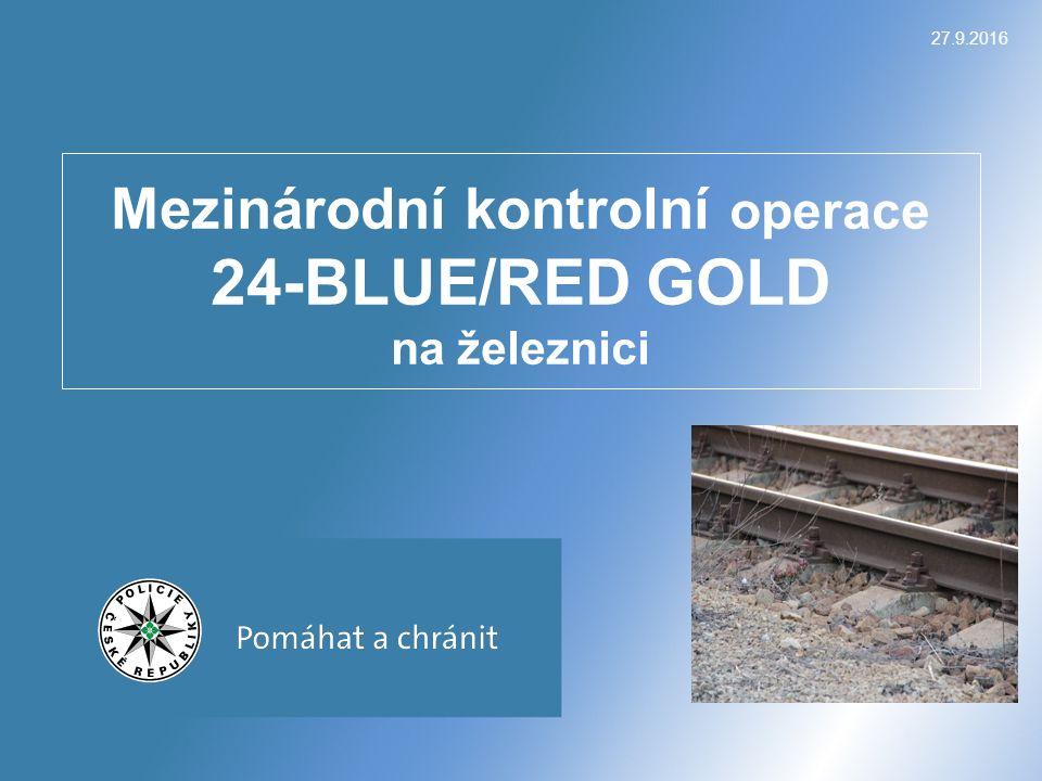 Mezinárodní kontrolní operace 24-BLUE/RED GOLD na železnici 27.9.2016