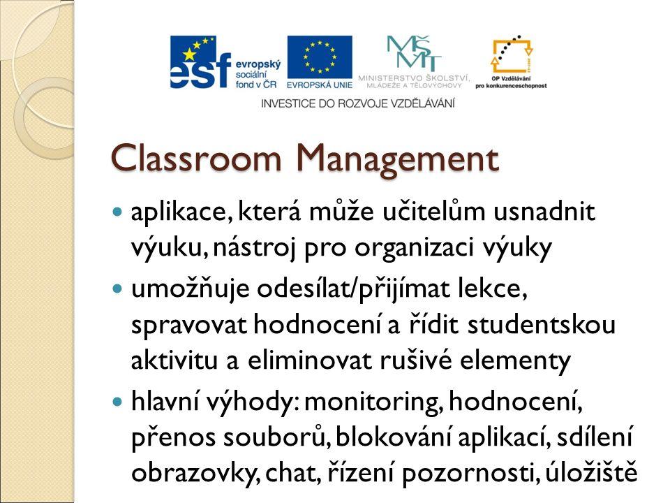 Classroom Management aplikace, která může učitelům usnadnit výuku, nástroj pro organizaci výuky umožňuje odesílat/přijímat lekce, spravovat hodnocení