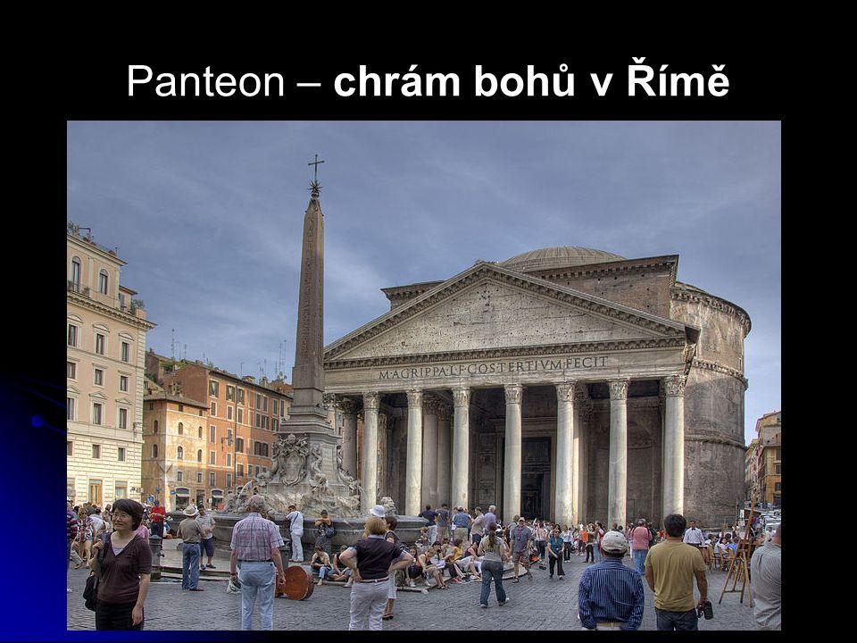 Panteon – chrám bohů v Římě